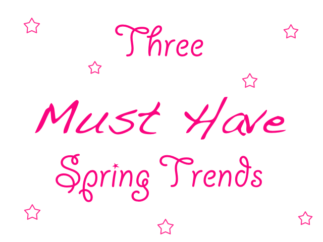 Must Have Trends!