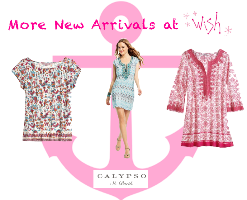 New Arrivals from Calypso St. Barth