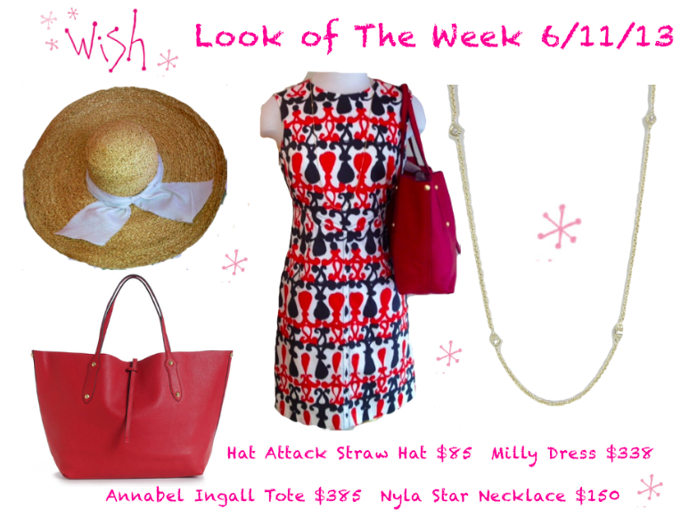 Look of the week 6/11/13